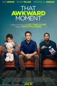 That Awkward Moment movie review MP