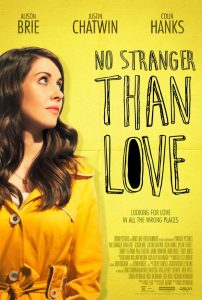 No Stranger Than Love movie review What ChickFlick to watch 2016