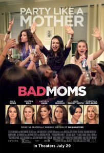 Bad Moms movie review what chickflick to watch 2016