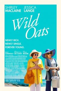 What ChickFlick to watch 2016- Wild Oats movie review
